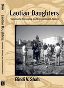 Laotian Daughters: Working Toward Community, Belonging, and Environmental Justice