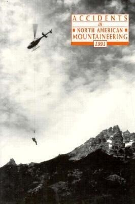 Accidents in North American Mountaineering, 1991 als Taschenbuch