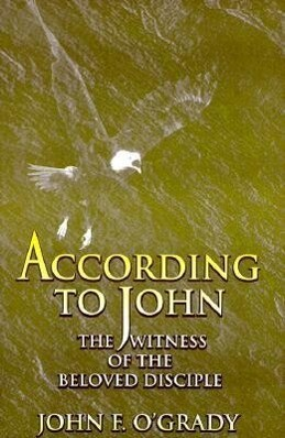 According to John: The Witness of the Beloved Disciple als Taschenbuch