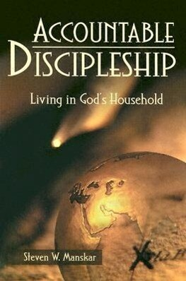 Accountable Discipleship: Living in God's Household als Taschenbuch