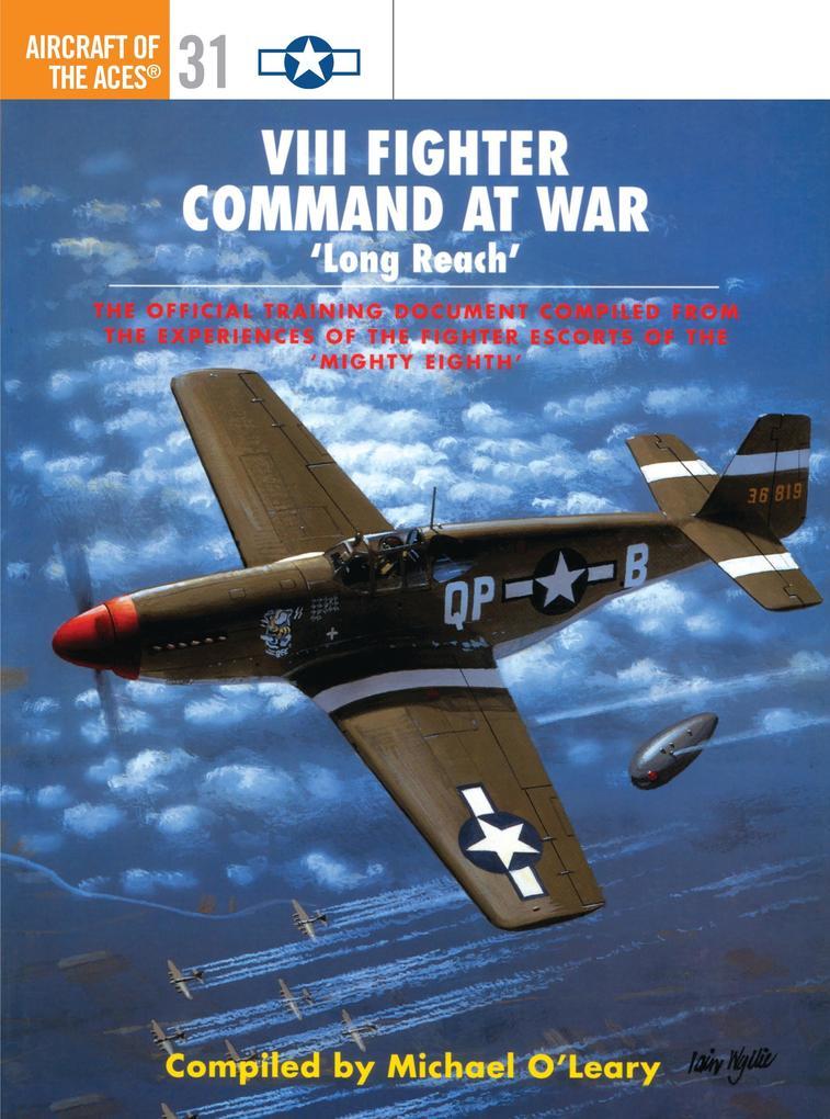 VIII Fighter Command at War: 'Long Reach' als Taschenbuch
