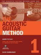 The Acoustic Guitar Method, Book 1 [With CD]