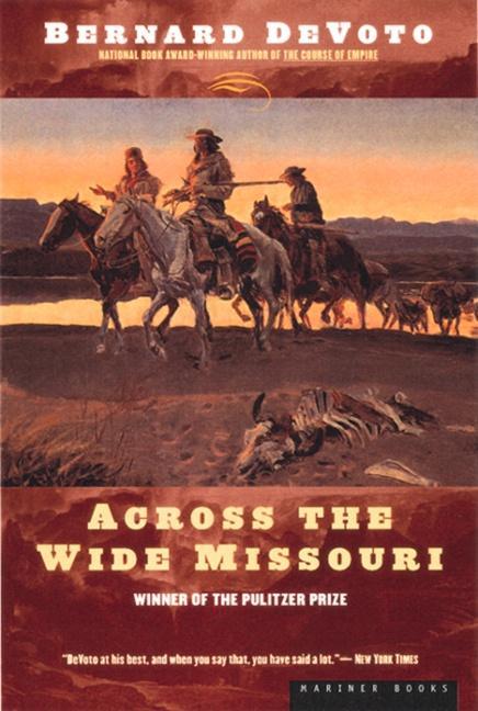 Across the Wide Missouri als Taschenbuch