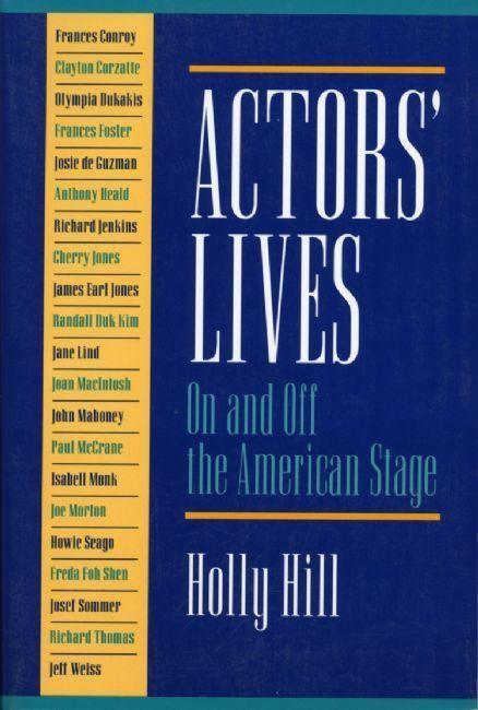 Actors' Lives: On and Off the American Stage als Taschenbuch