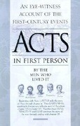 The Book of Acts in First Person: Luke, Peter, Barnabas, Silas, and Timothy Tell Their Story
