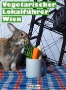 Vegetarischer Lokalführer Wien