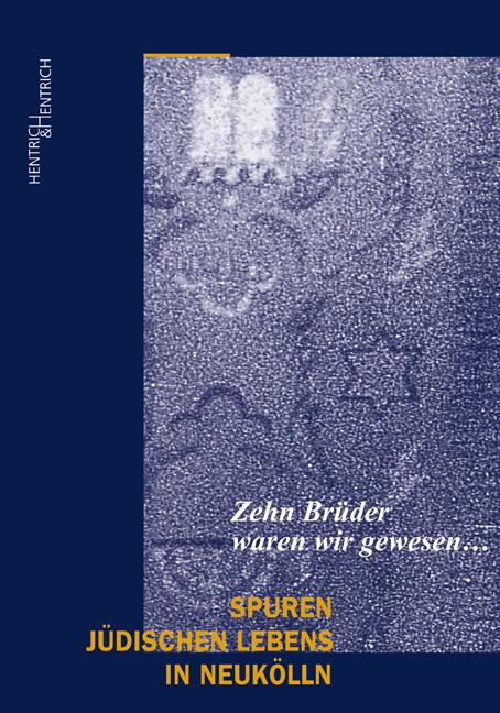 Spuren jüdischen Lebens in Neukölln als Buch von