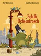 Scholli Ochsenfrosch