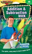 Addition & Subtraction Rock [with Book(s)] [With Book(s)]