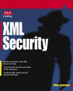 XML Security als eBook Download von Blake Dournaee