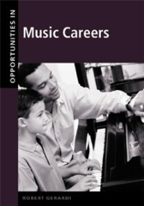 Opportunities in Music Careers, Revised Edition...