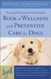 Angell Memorial Animal Hospital Book of Wellnes...