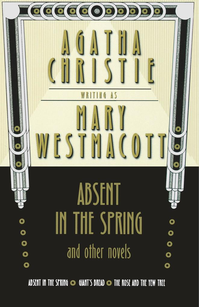Absent in the Spring and Other Novels als Taschenbuch