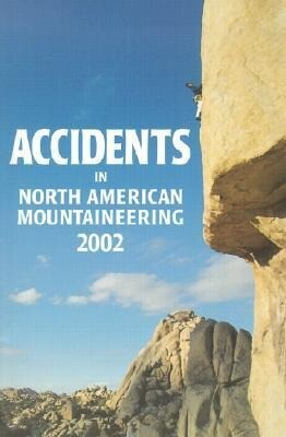 Accidents in North American Mountaineering: Number 2 Issue 55 als Taschenbuch
