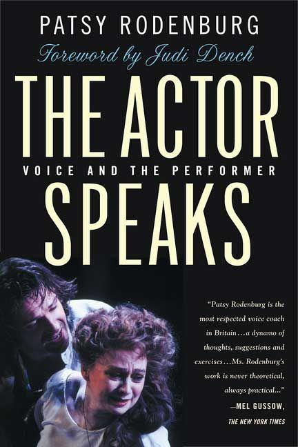 The Actor Speaks: Voice and the Performer als Taschenbuch