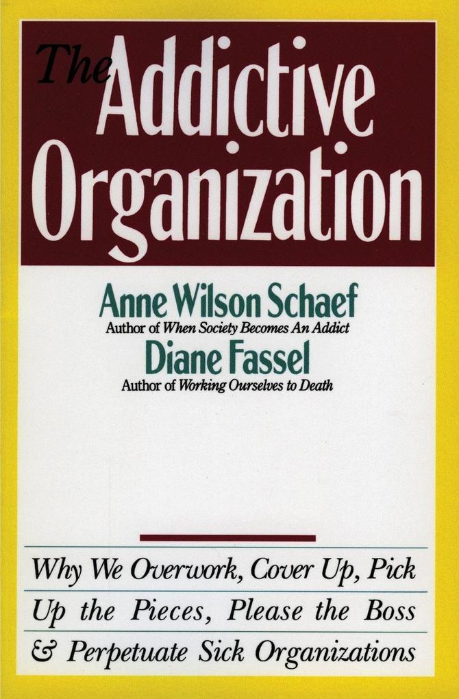 Addictive Organization, The als Buch