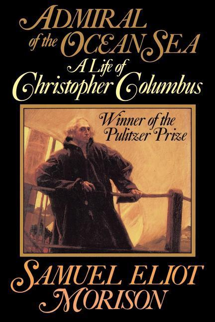 Admiral of the Ocean Sea: A Life of Christopher Columbus als Taschenbuch