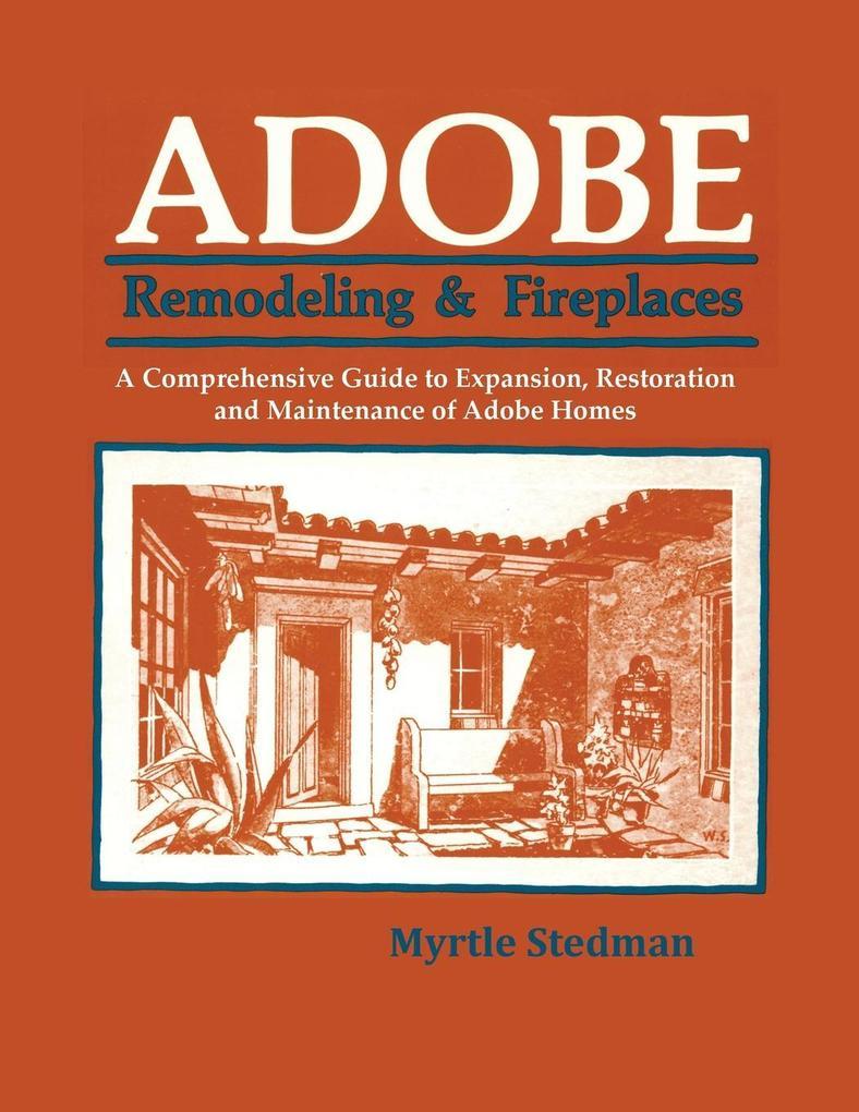 Adobe Remodeling & Fireplaces als Taschenbuch