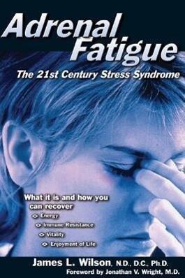 Adrenal Fatigue als Taschenbuch