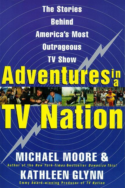 Adventures in a TV Nation als Taschenbuch