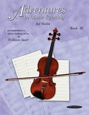 Adventures in Music Reading for Violin, Bk 3 als Taschenbuch