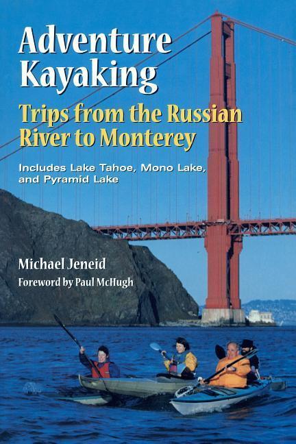 Adventure Kayaking: Russian River Monterey als Taschenbuch