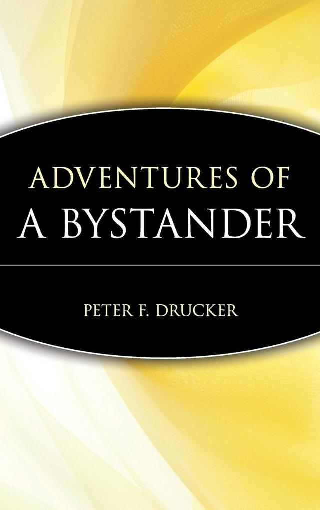 Adventures of a Bystander als Buch