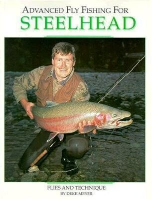 Advanced Fly Fishing for Steelhead als Taschenbuch