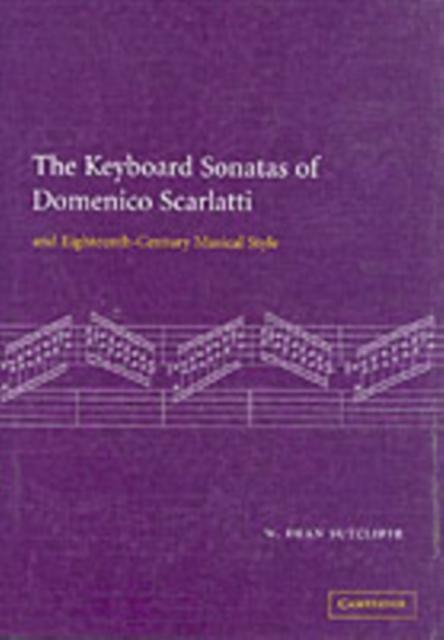 Keyboard Sonatas of Domenico Scarlatti and Eigh...