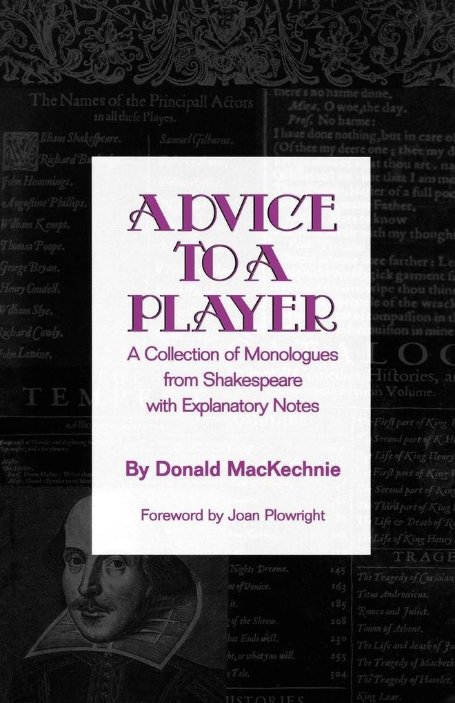 ( Hal Leonard Pub) Advice to a Player: A Collection of Monologues from Shakespeare with Explanatory Notes als Taschenbuch