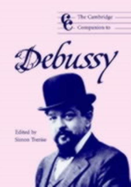 Cambridge Companion to Debussy als eBook Downlo...