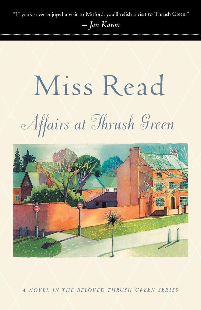 Affairs at Thrush Green als Taschenbuch