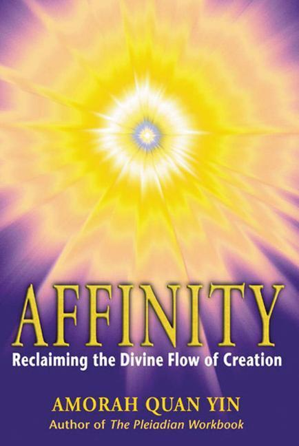 Affinity: Reclaiming the Divine Flow of Creation als Taschenbuch