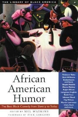 African American Humor: The Best Black Comedy from Slavery to Today als Taschenbuch