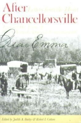 After Chancellorsville: Letters from the Heart: The Civil War Letters of Private Walter G. Dunn and Emma Randolph als Taschenbuch