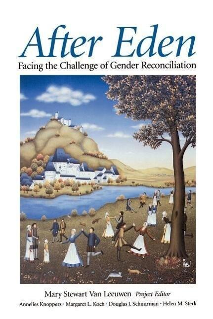 After Eden: Facing the Challenge of Gender Reconciliation als Taschenbuch