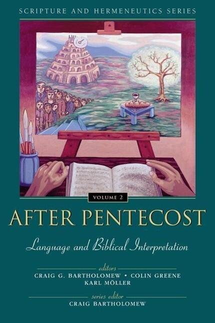 After Pentecost: Language and Biblical Interpretation als Taschenbuch
