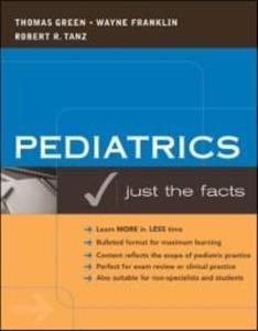 Pediatrics: Just the Facts als eBook Download v...