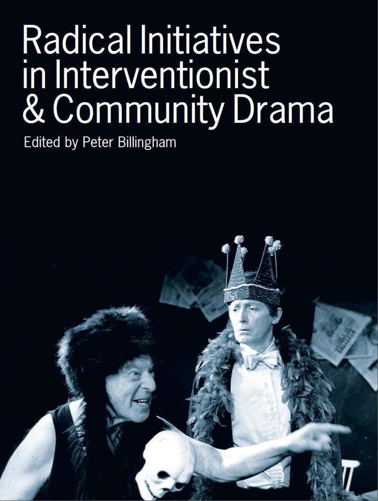 Radical Initiatives in Interventionist and Comm...