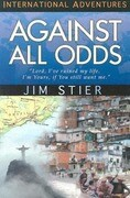 Against All Odds: International Adventures