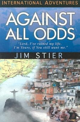 Against All Odds: International Adventures als Taschenbuch