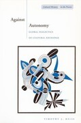 Against Autonomy: Global Dialectics of Cultural Exchange