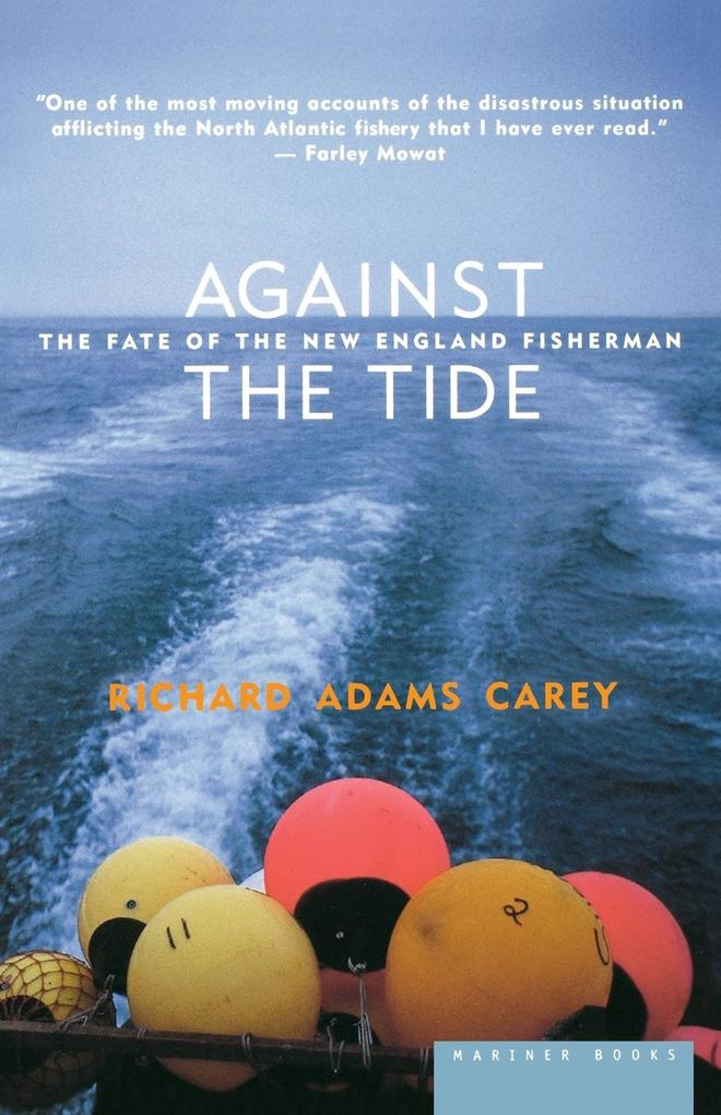 Against the Tide: The Fate of the New England Fisherman als Taschenbuch