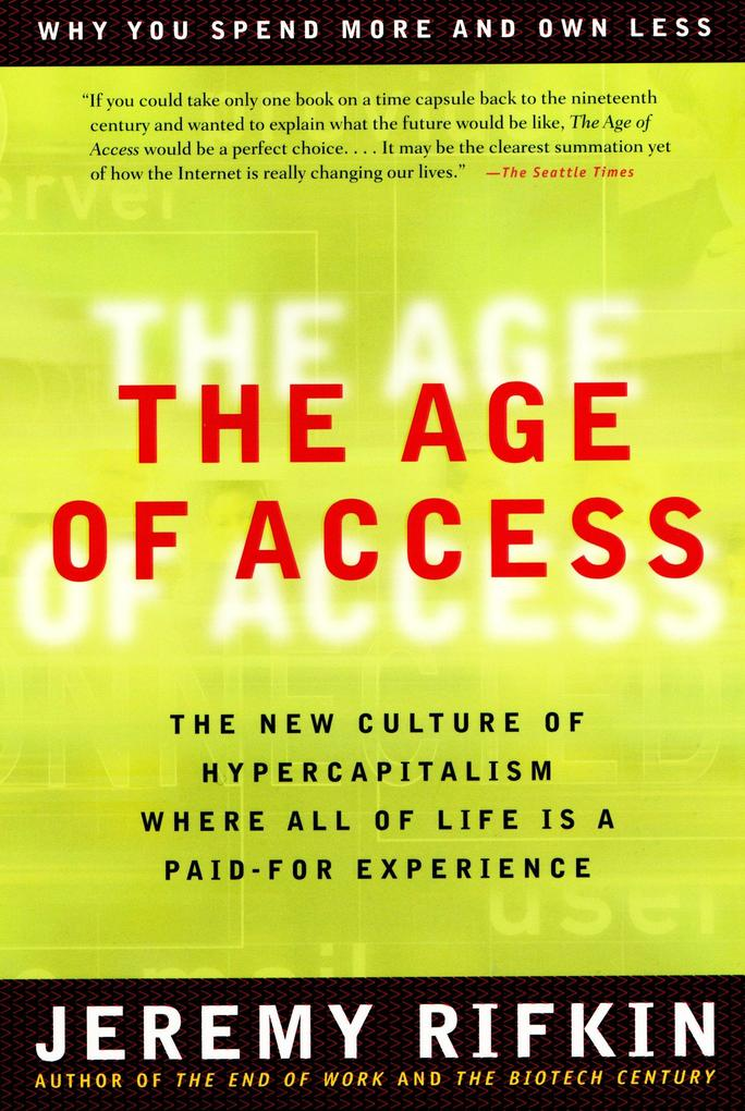 The Age of Access: The New Culture of Hypercapitalism als Taschenbuch