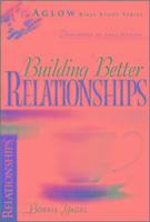 Building Better Relationships als Taschenbuch