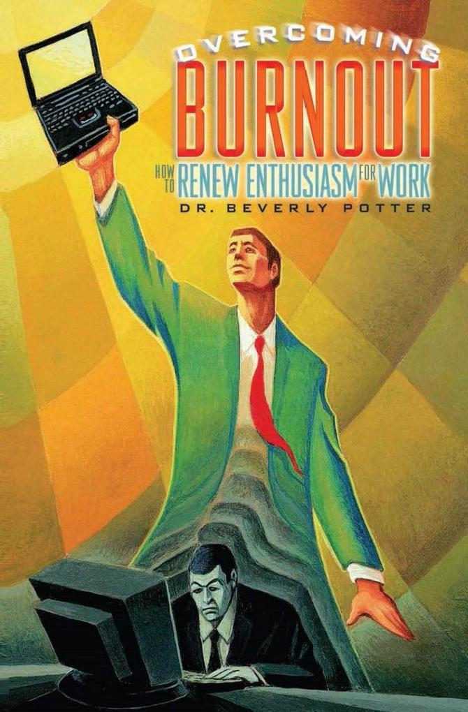 Overcoming Job Burnout als eBook Download von B...