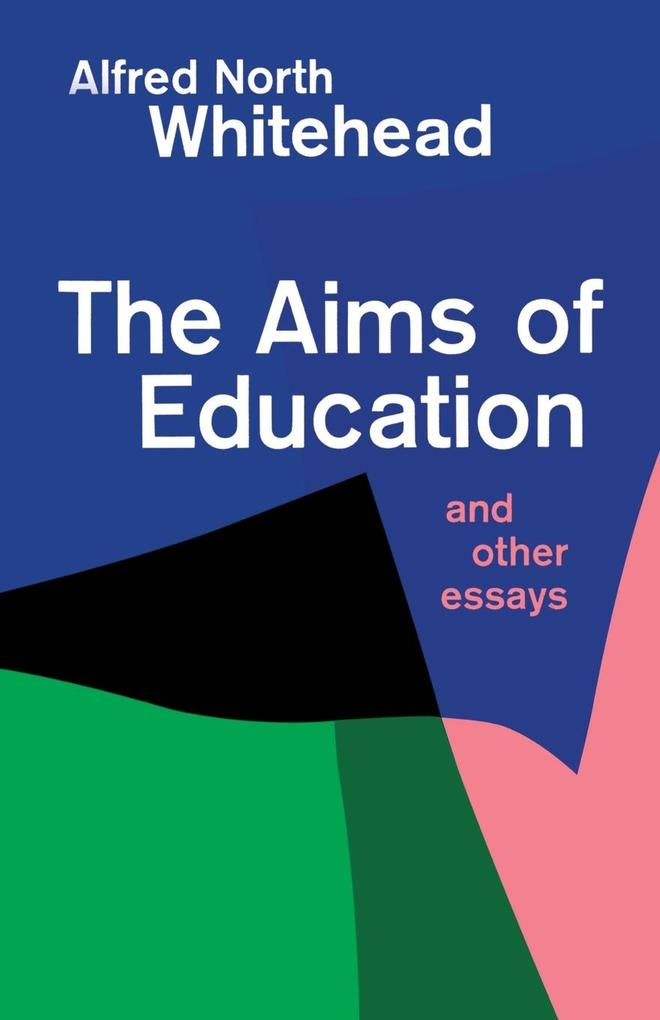 Aims of Education and Other Essays als Taschenbuch