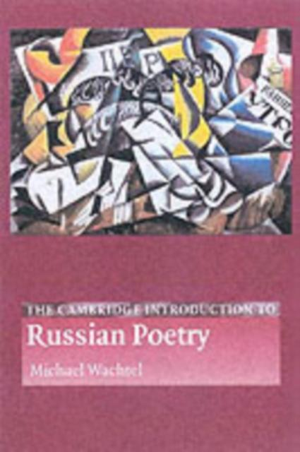 Cambridge Introduction to Russian Poetry als eB...