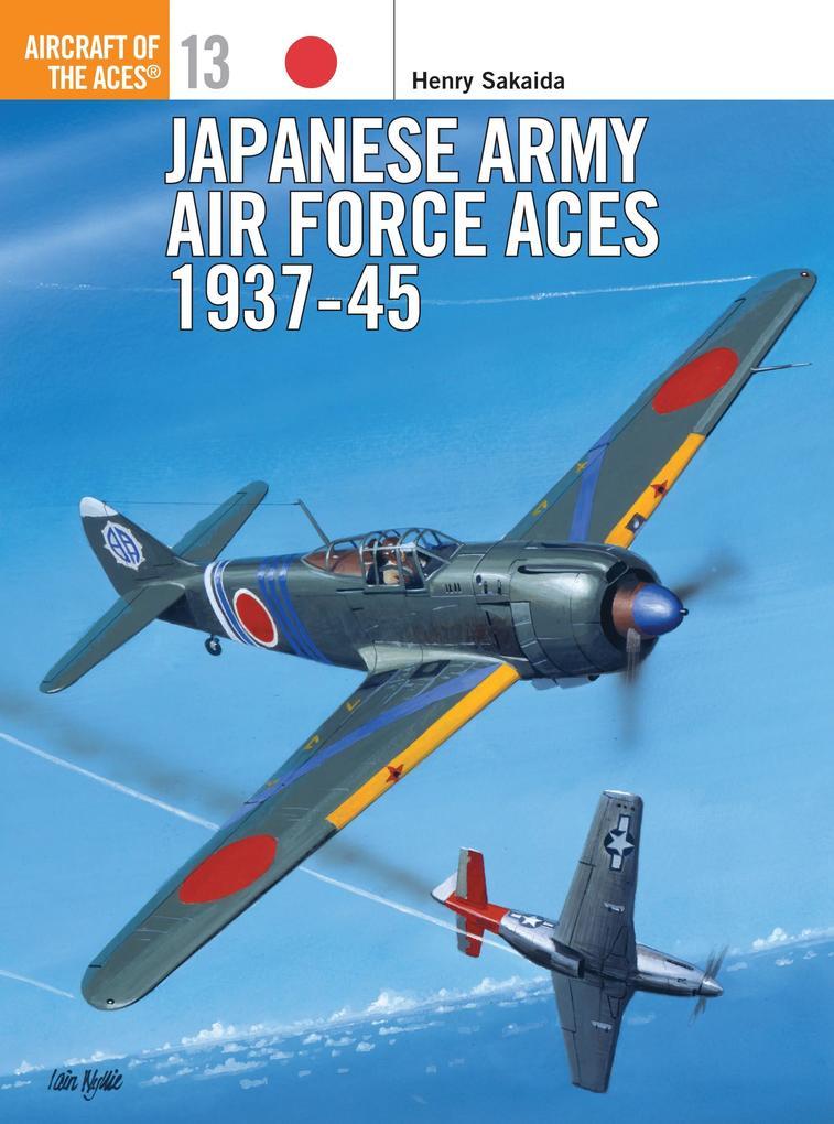 Japanese Army Air Force Aces, 1937-45 als Taschenbuch
