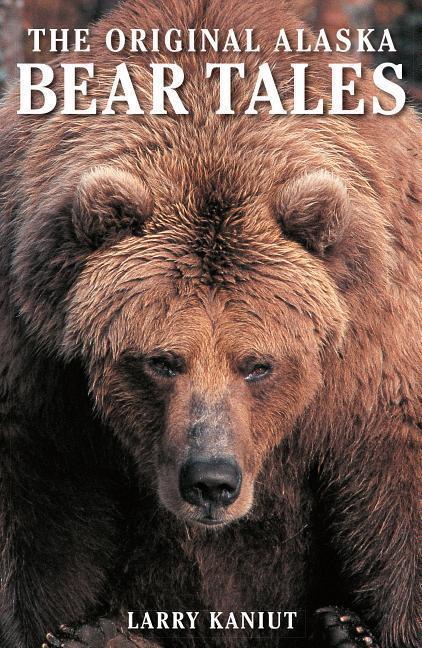 Alaska Bear Tales als Taschenbuch